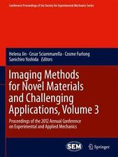 Imaging Methods for Novel Materials and Challenging Applications, Volume 3 :...