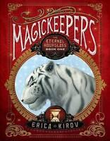 Magickeepers - The Eternal Hourglass, New, Erica Kirov Book