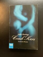 Juliet Hastings Crash-Kurs Erotischer Roman/Erotik - Erfolg aus Black Lace Reihe