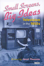 Small Screens, Big Ideas: Television in the 1950s, , Used; Good Book