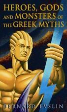 Heroes, Gods and Monsters of the Greek Myths by Bernard Evslin (1984, Paperback)