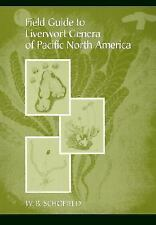 Field Guide to Liverwort General of Pacific North America by W. B. Schofield (20