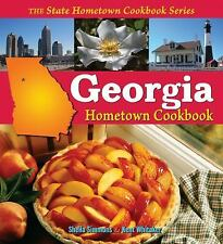 Georgia Hometown Cookbook 2 by Sheila Simmons and Kent Whitaker (2008,...