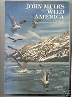 John Muirs Wild America