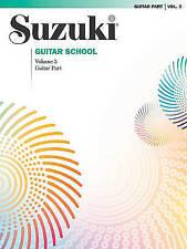 NEW Suzuki Guitar School, Vol 3: Guitar Part by Seth Himmelhoch