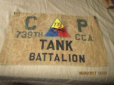 WWII USA 739 TH CCA TANK BATTALION  COMMAND POST    FLAG