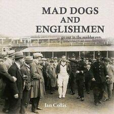 Mad Dogs and Englishmen,Collis, Ian,New Book mon0000102813