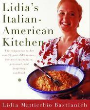 Lidia's Italian-American Kitchen by Lidia Matticchio Bastianich (2001, Hardcover