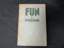 Fun for Everyone. Compiled and edited, Jerome Sydney Meyer, 1938, , Accept