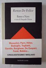 Rosso e nero Renzo Di Felice Mussolini, Parri, Hitler, Badoglio, Togliatti....