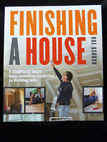 Finishing a House - A Complete Guide by Roe Osborn