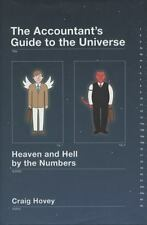The Accountant's Guide to the Universe: Heaven and Hell by the Numbers-ExLibrary
