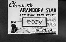 """BLUE STAR LINE """"ARANDORA STAR"""" FOR YOUR NEXT CRUISE 1936 AD"""