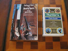 The Experts' Book of the Shooting Sports-The Hunter's Field Guide-Hunting-Shoot