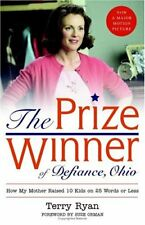 B000Q6GY2Q The Prize Winner of Defiance, Ohio: How My Mother Raised 10 Kids on