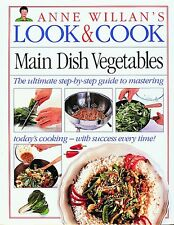 Main Dish Vegetables (Anne Willans Look and Cook)