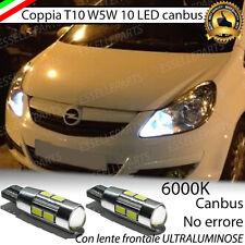 COPPIA LUCI POSIZIONE 10 LED OPEL CORSA D T10 W5W CANBUS NUOVO MODELLO NO ERROR