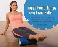 Trigger Point Therapy with Foam Roller Book - Muscle Massage Karl Knopf