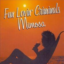 Fun Lovin' Criminals, Mimosa, Excellent, Audio CD