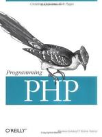 Programming PHP by Kevin Tatroe, Bob Kaehms, Ric McGredy and Rasmus Lerdorf...
