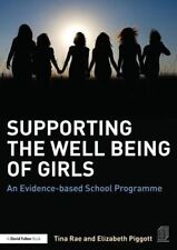 USED (LN) Supporting the Well Being of Girls: An evidence-based school programme