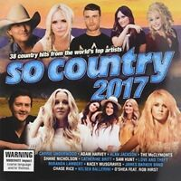 SO COUNTRY 2017 2CD NEW The McClymonts Shane Nicholson Sam Hunt Miranda Lambert