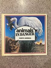 ANIMALS IN DANGER NORTH AMERICA By Gill Gould