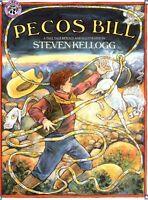 Pecos Bill by Steven Kellogg