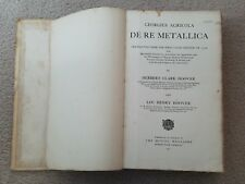 G. Agricola. De Re Metallica.Translated/edited by H. Hoover Mining Magazine 1912