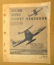 + Original 1957 USAF T-33A Navy TV-2 Flight Handbook Free Shipping