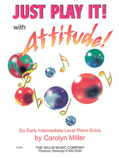 Just Play It! with Attitude-6 Intermediate Level Piano Solos MUSIC BOOK-NEW-SALE
