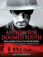Anthem for Doomed Youth, Stallworthy, Prof Jon, New Book