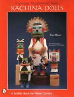 Carving Traditional Style Hopi Kachina Dolls, New Book, Free Shipping,
