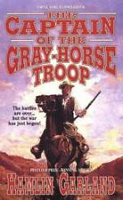 The Captain of the Grayhorse Troop by Hamlin Garland (1999, Paperback)