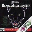 SANTANA         -      BLACK MAGIC WOMAN       -       NEW CD