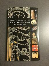 Official Guide to The Smithsonian Museum 2007 Color Paperback