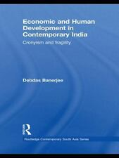Economic and Human Development in Contemporary India: Cronyism and-ExLibrary