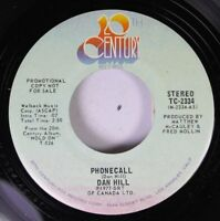 Rock Promo 45 Dan Hill - Phonecall / Phonecall On 20Th Century Records