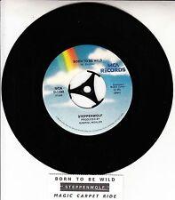 "STEPPENWOLF  Born To Be Wild & Magic Carpet Ride 7"" 45 record + juke box strip"