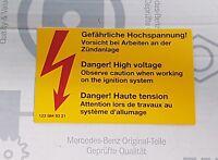 /103/ orig. Mercedes-Benz Aufkleber Gefährliche Hochspannung W107 W108 W109 W116