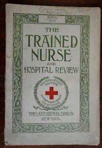Trained Nurse & Hospital Review 1896 rare nursing periodical medicine