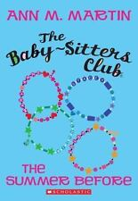 The Summer Before The Baby-Sitters Club