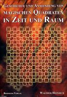 GESCHICHTE UND ANWENDUNG VON MAGISCHEN QUADRATEN - Walter Heinrich BUCH