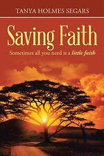 Saving Faith Book by Tanya Segars (hardcover)