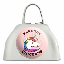 Save the Unicorns Rainbow Funny Humor White Metal Cowbell Cow Bell Instrument