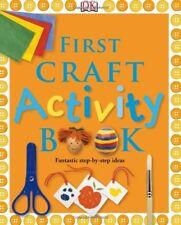 First Craft Activity Book (Dk Activity Guides),