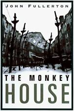 The Monkey House by John Fullerton (1996, Hardcover), FREE SHIPPING