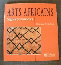 Arts Africains - Signes et symboles - Clémentines Faïk-Nzuji - De Boeck