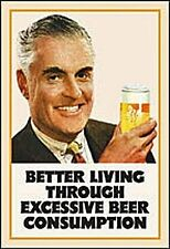 Better Living Through Excessive Beer...funny fridge magnet (hb) TO CLEAR
