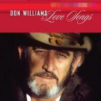 "DON WILLIAMS ""LOVE SONGS"" CD NEU"